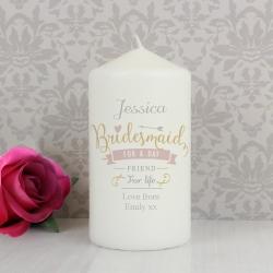 Personalised I Am Glad... Bridesmaid Candle