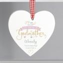 Personalised I Am Glad... Godmother Wooden Heart Decoration