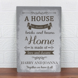 Personalised 'A House Is Made Of...' Metal Sign