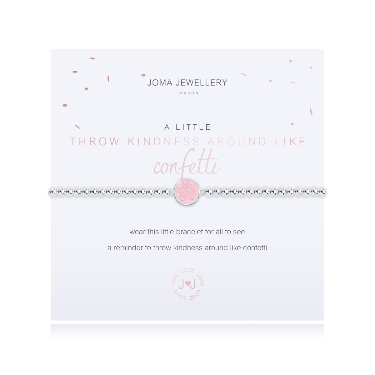 Joma Jewellery A Little 'Throw Kindness Around Like Confetti'