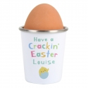 Personalised Have A Crackin' Easter Egg Cup